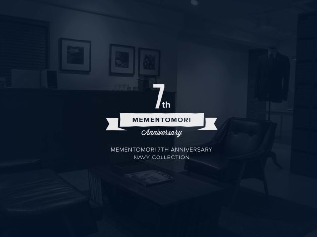 MEMENTOMORI 7th anniversary navy collection